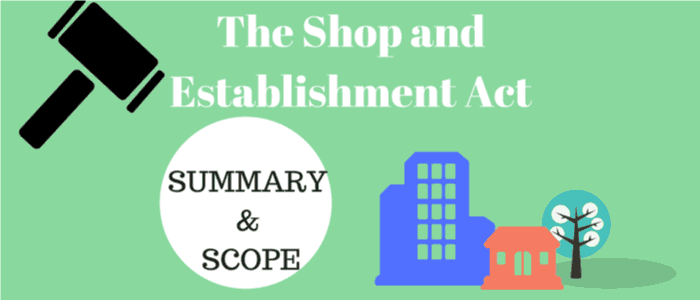 The Shop and establishment Act