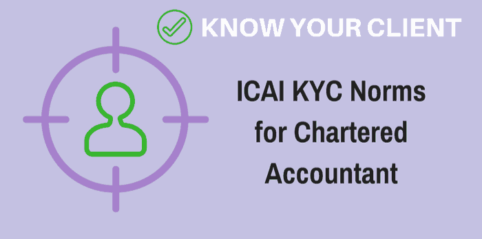 ICAI Announces KYC Norms for CA